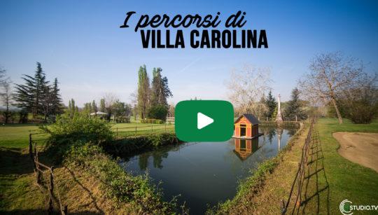 VILLA CAROLINA - I PERCORSI